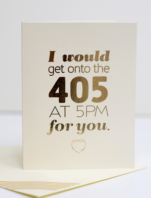 i would get onto the 405 at 5pm for you etsy card valentine's day