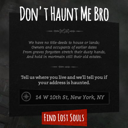 don't haunt me bro - find out if your house is haunted