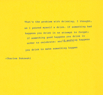 charles bukowski - the problem with drinking
