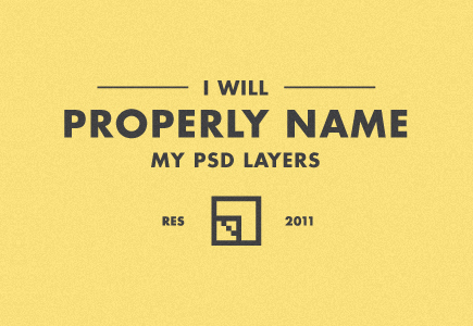i will properly name my psd layers - photoshop - quotes