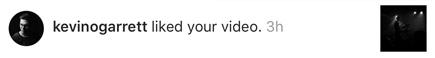 kevinogarrett liked my instagram video