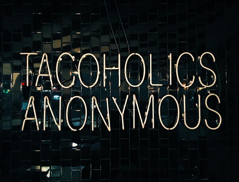 tacoholics anonymous - tacos tu madre