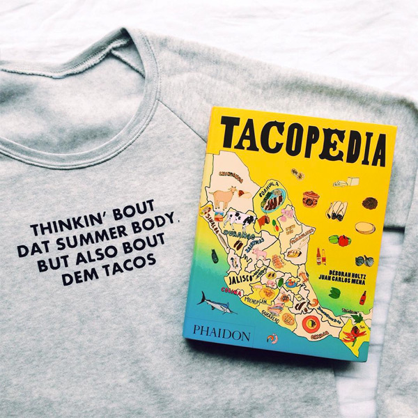 thinking bout dat summer bod but also bout dem tacos sweater - tacopedia book