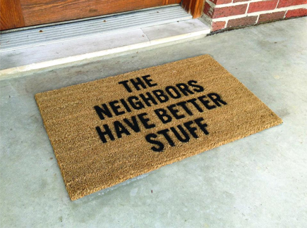 the neighbors have better stuff doormat burglar