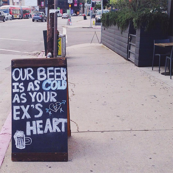 our beer is as cold as your ex's heart - wood handcrafted pizza