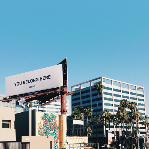 you belong here - mosaic - billboard