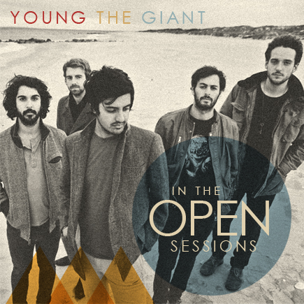 young the giant - in the open session